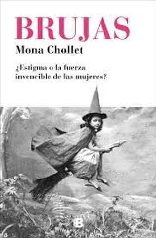Brujas, Mona Chollet