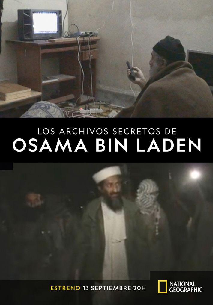 Los arhivos muestran de forma exclusiva la compleja personalidad y vida de Bin Laden.