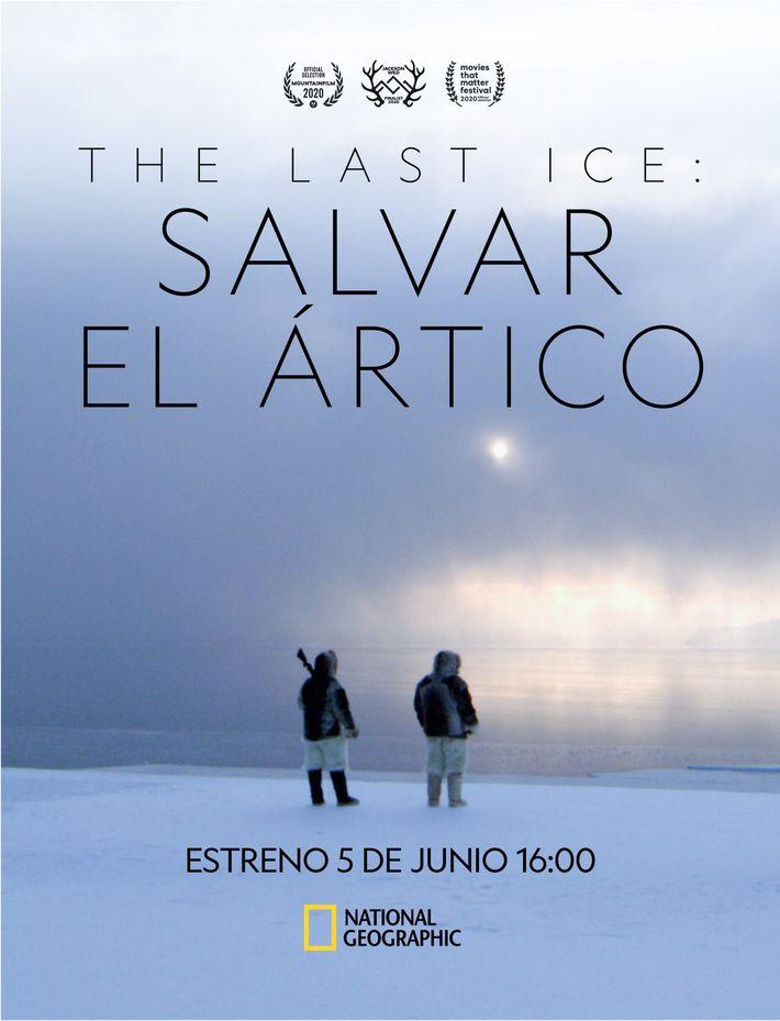 The last ice: Salvar el Artico