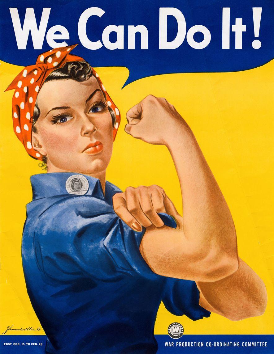 Este póster de una mujer enseñando músculo apareció en las fábricas de Westinghouse durante dos semanas en 1943. Se cree que se basa en una foto de una trabajadora de la tienda de maquinaria de la Naval Air Station de Alameda, California, una de las más de 300 000 mujeres que trabajaron en la industria de la aeronáutica durante la Segunda Guerra Mundial. En los 80, este póster se popularizó como imagen del empoderamiento femenino.